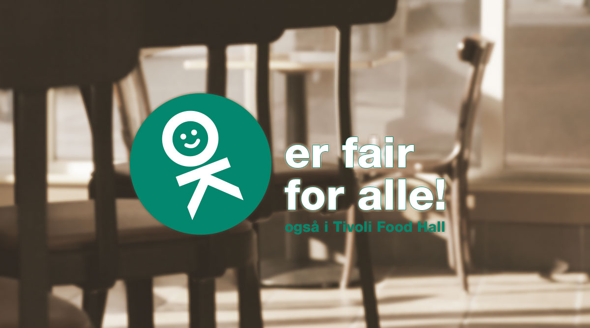 tivoli food hall - ok er fair for alle